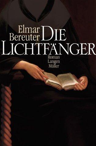 Die Lichtfänger : Roman