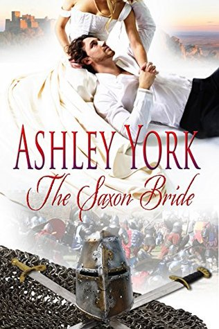 The Saxon Bride (The Norman Conquest Series)