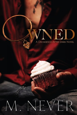 Owned (Decadence After Dark #1)