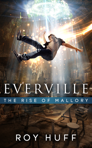 The Rise of Mallory by Roy Huff