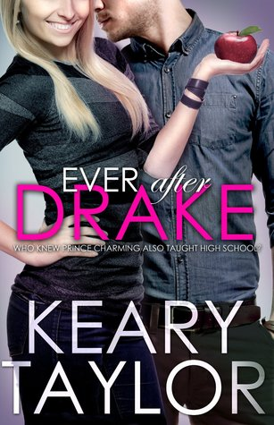 Ever After Drake (The McCain Saga, #2)