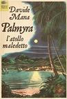 Palmyra, l'atollo maledetto