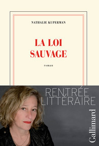 La loi sauvage  by  Nathalie Kuperman