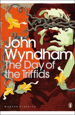 https://www.goodreads.com/book/show/826846.The_Day_of_the_Triffids