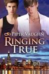 Ringing True (Wanting, #2)