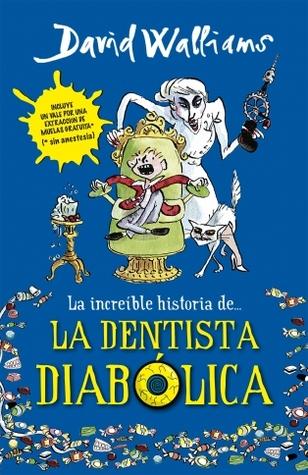 La increíble historia de... La dentista diabólica