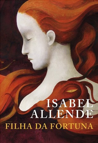 Filha da Fortuna (Tripartite #1)  by  Isabel Allende