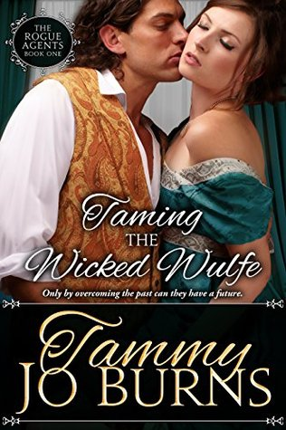 Taming the Wicked Wulfe  by  Tammy Jo Burns