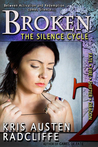 Broken: The Silence Cycle Episode Two (Fate ~ Fire ~ Shifter ~ Dragon #3.2)