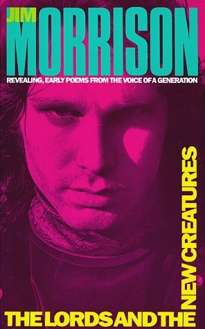 The Lords and the New Creatures by Jim Morrison