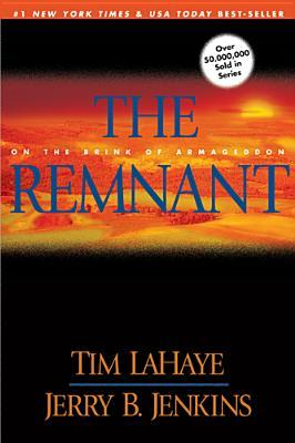 The Remnant (Left Behind, #10)