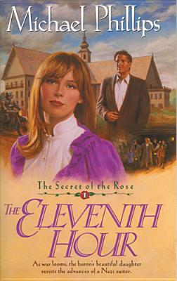 The Eleventh Hour (Secret of the Rose #1)