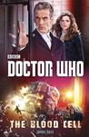 Doctor Who: The Blood Cell (New Series Adventures, #54)