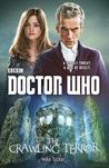 Doctor Who: The Crawling Terror (New Series Adventures, #55)