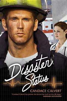 Disaster Status (Mercy Hospital, #2)