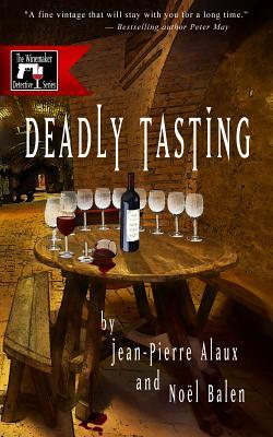 Deadly Tasting by Jean-Pierre Alaux