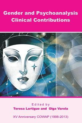 Gender and Psychoanalysis. Clinical Contributions  by  Teresa Lartigue