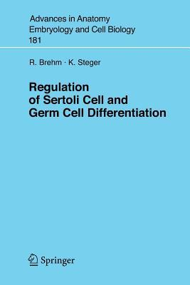 Regulation Of Sertoli Cell And Germ Cell Differentiation R. Brehm