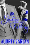 Justice Falling (Falling, #3)