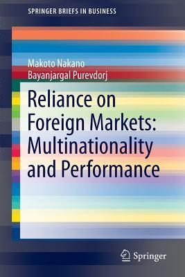 Does Reliance on Foreign Markets Make a Difference?  by  Makoto Nakano