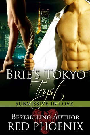 Brie's Tokyo Tryst:(Submissive in Love, #1)