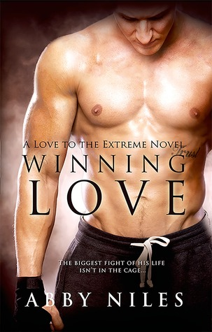 ScarlettReader's Review of Winning Love (Love to the Extreme #3) by Abby Niles