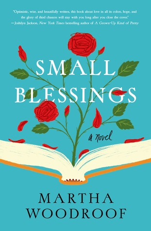 Small Blessing by Martha Woodroof