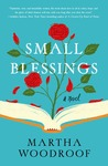 Small Blessings: A Novel
