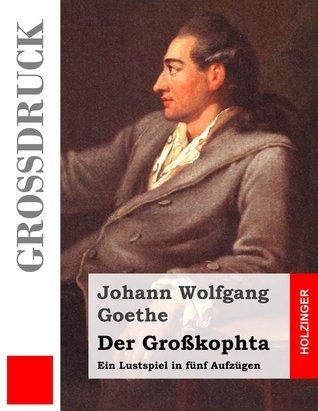 Der Grosskophta  by  Johann Wolfgang von Goethe