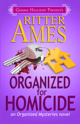 Organized for Homicide by Ritter Ames
