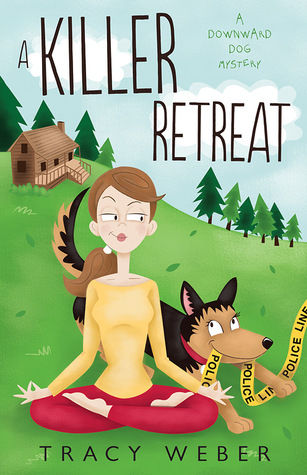 A Killer Retreat (A Downward Dog Mystery, #2)