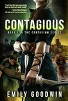 Contagious by Emily Goodwin
