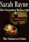 The Forgotten Manuscript and The Unknown Crime. Two short stories.
