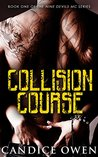 Collision Course (Nine Devils MC, #1)
