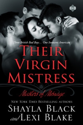 Their Virgin Mistress (Masters of Ménage, #7)