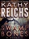 Swamp Bones: A Novella (Temperance Brennan, #16.5)