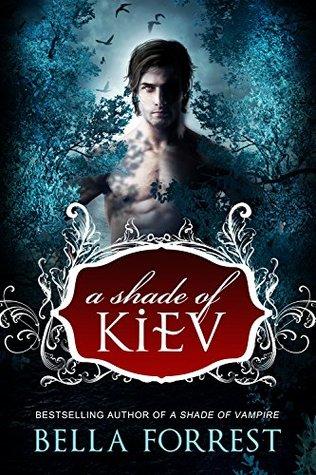A Shade of Kiev (A Shade of Vampire)