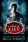 A Shade of Kiev (A Shade of Vampire #8)