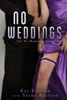 No Weddings (No Weddings, #1)