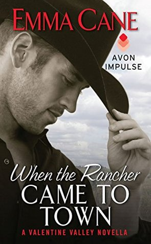 When the Rancher Came to Town (Valentine Valley, #4)