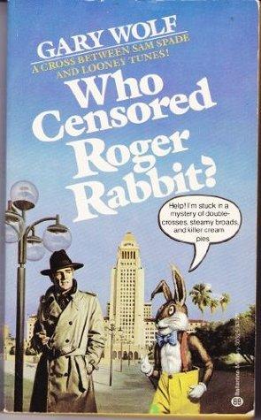 who censored roger rabbit roger rabbit 1 by gary k