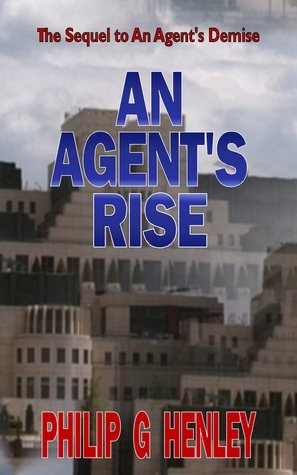 An Agents Rise Philip G. Henley