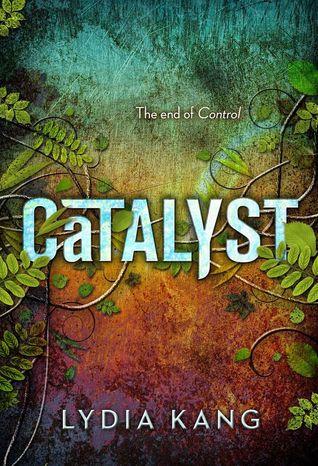 Catalyst (Control, #2)