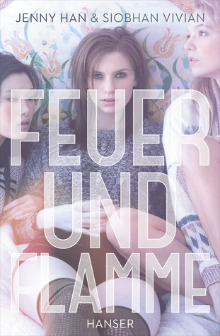 Feuer und Flamme (Burn For Burn, #2)
