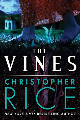 The Vines by Christopher  Rice