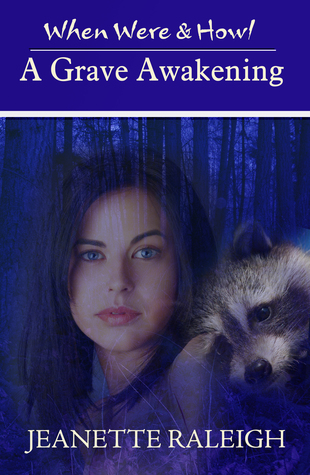 A Grave Awakening: When Were & Howl Book 4  by  Jeanette Raleigh