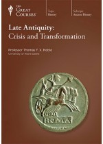 Late Antiquity: Crisis and Transformation  by  Thomas F.X. Noble