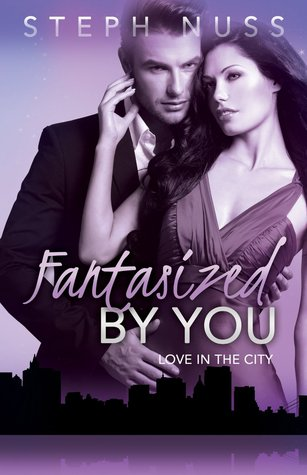 Fantasized by You by Steph Nuss