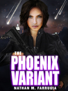 The Phoenix Variant (The Fifth Column, #3)