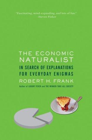 The Economic Naturalist Summary and Analysis  like SparkNotes     The Economic Naturalist